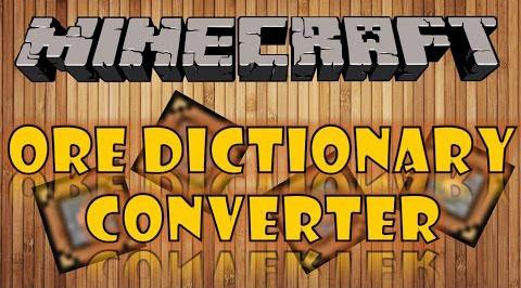 Ore Dictionary Converter Mod Minecraft Mods, Resource Packs, Maps